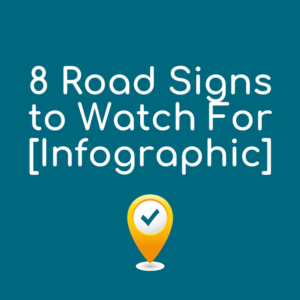 8 Road Signs to Watch For